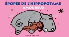 Épopée de l'hippopotame amoureux | Francis Nibart
