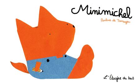 Minimichel | Pauline de Tarragon