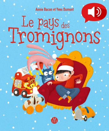 Le Pays des Tromignons | Yves Dumont