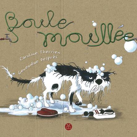 Boule mouillée | Caroline Therrien
