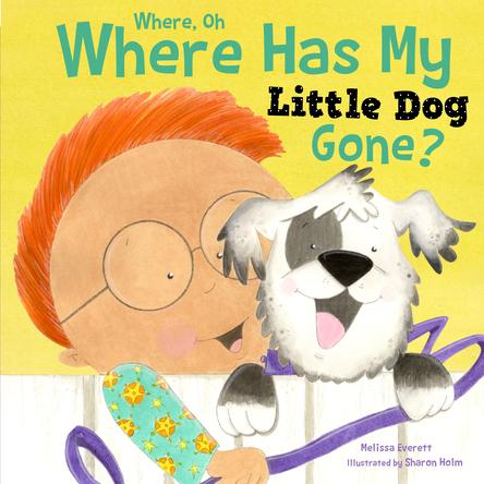 Where, Oh Where Has My Little Dog Gone | Melissa Everett
