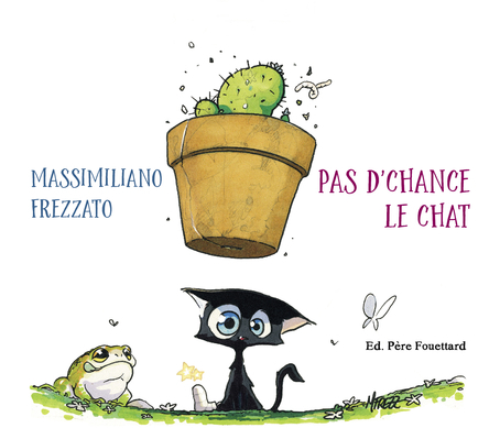 Pas d'chance le chat | Massimiliano Frezzato
