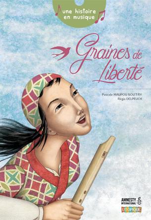 Graines de liberté | Pascale Maupou Boutry