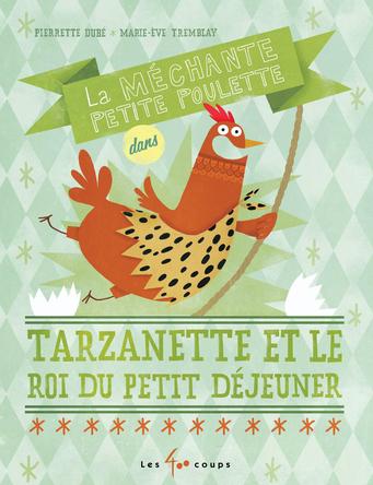Tarzanette et le roi du petit déjeuner | Pierrette Dubé