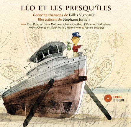 Léo et les presqu'îles | Gilles Vigneault