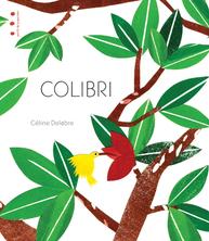 Colibri | Céline Delabre
