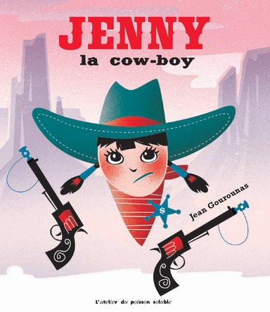 Jenny la cow-boy | Jean Gourounas