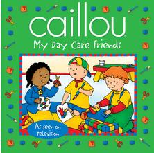 Caillou, my day care friends | Sarah Margaret Johanson