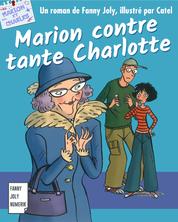 Marion contre tante Charlotte | Fanny Joly