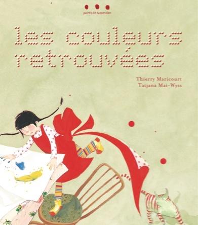 Les couleurs retrouvées | Tatjana Mai-Wyss