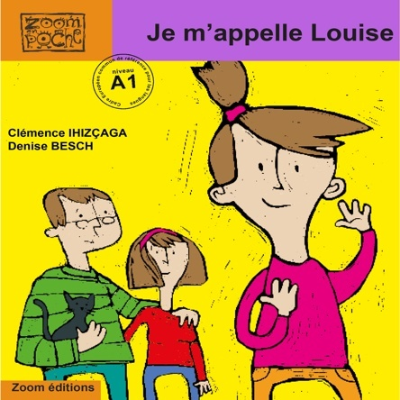 Je m'appelle Louise | Denise Besch