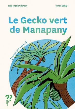 Le gecko vert de Manapany | Yves-Marie Clément
