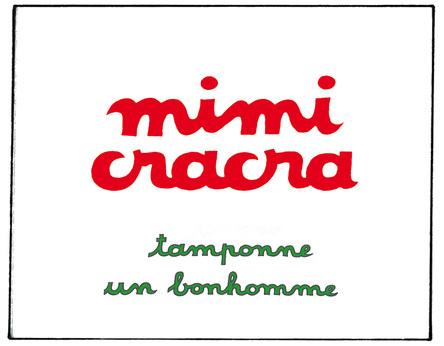 Mimi Cracra tamponne un bonhomme | Agnès Rosenstiehl