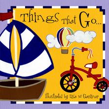 Things That Go | Lisa M Gardiner
