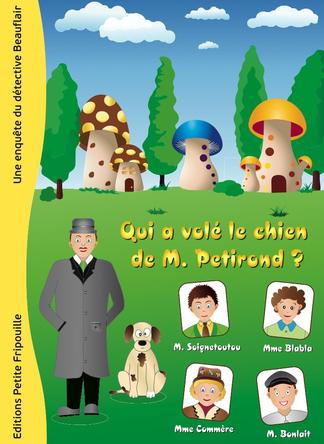 Qui a volé le chien de M. Petirond ? | Laurence Van Gysel