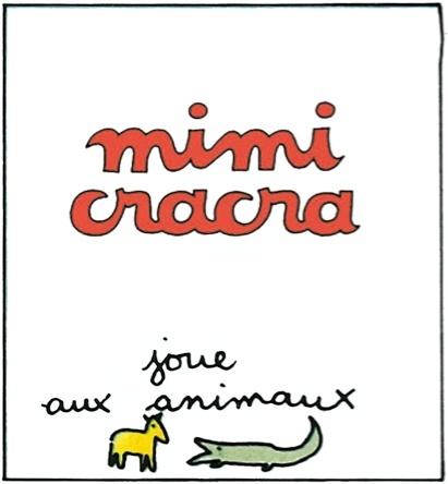 Mimi Cracra joue aux animaux | Agnès Rosenstiehl