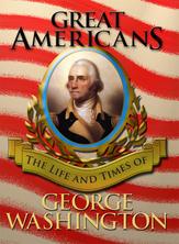 Great Americans - George Washington | Flowerpot Children's Press