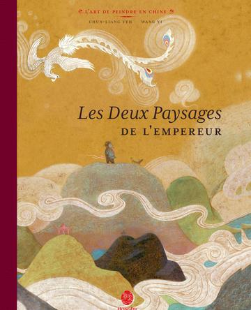 Les Deux Paysages de l'Empereur | Chun-Liang Yeh