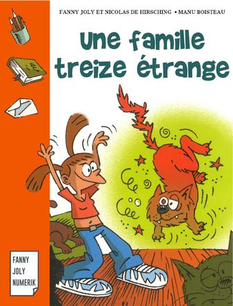Une famille treize étrange | Fanny Joly