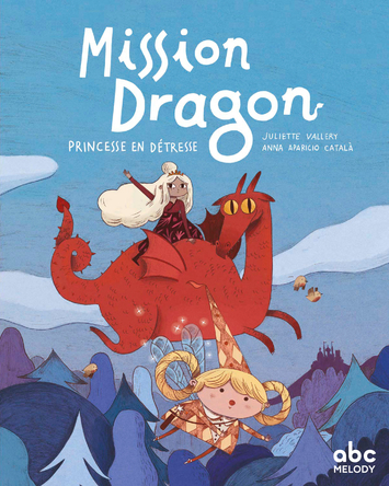 Mission dragon princesse en détresse | Juliette Vallery