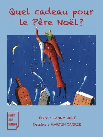 Quel cadeau pour le Père Noël ? | Martin Jarrie