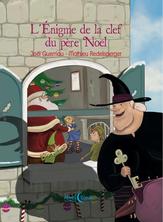 L'énigme de la clef du père Noël | Mathieu Redelspeger