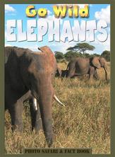 Go Wild Elephants | Flowerpot Children's Press
