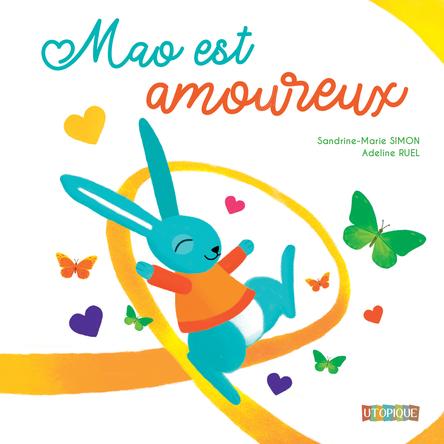 Mao est amoureux | Sandrine-Marie Simon