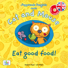 Cat and Mouse eat good food ! | Stéphane Husar