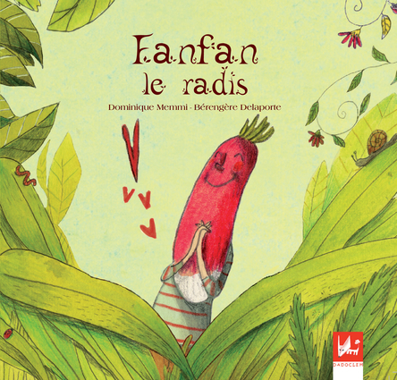 Fanfan le radis | Bérengère Delaporte