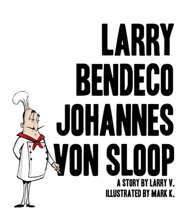 Larry Bendeco johannes Von Sloop |