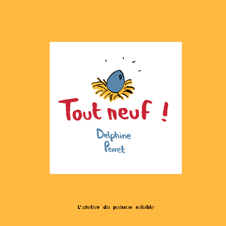 Tout neuf ! | Delphine Perret