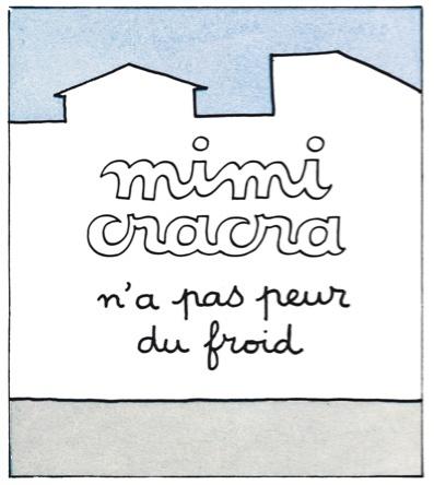 Mimi Cracra n'a pas peur du froid | Agnès Rosenstiehl