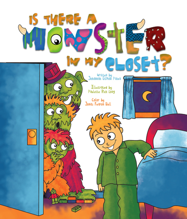 IS THERE A MONSTER IN MY CLOSET | Johannah Gilman Paiva