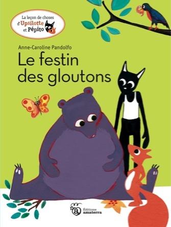 Le festin des gloutons | Anne-Caroline Pandolfo