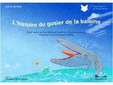 L'histoire du gosier de la baleine  | Caroline Gormand