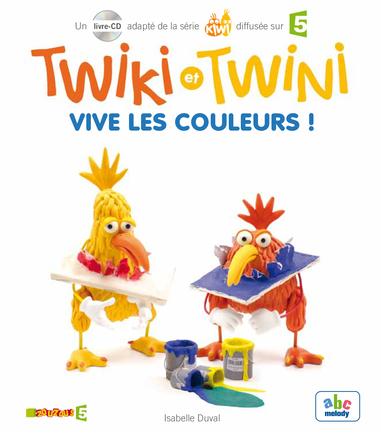 Twiki et Twini Vive les Couleurs ! | Isabelle Duval