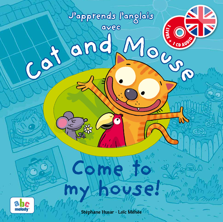 Cat and Mouse Come to my house ! | Stéphane Husar