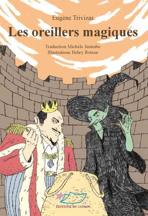 Les oreillers magiques | Eugène Trivizas