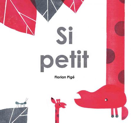 Si petit | Florian Pigé