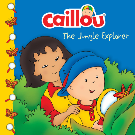 Caillou, The Jungle Explorer | Sarah Margaret Johanson