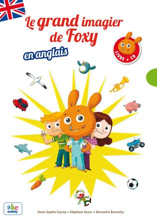 Le Grand imagier de Foxy en Anglais | Anne-sophie Cayrey