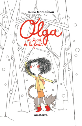Olga et le cri de la forêt | Laure Monloubou
