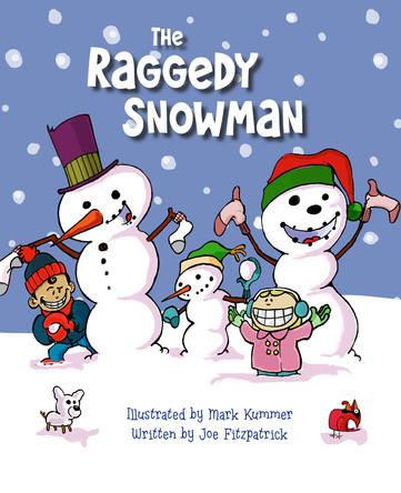 The Raggedy Snowman | Mark Kummer