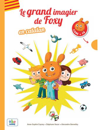 Le Grand imagier de Foxy en Catalan | Anne-sophie Cayrey