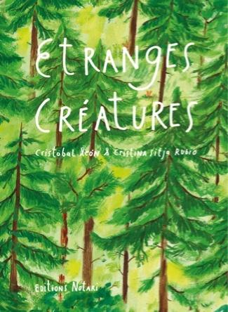 Etranges créatures | Cristina Sitja Rubio
