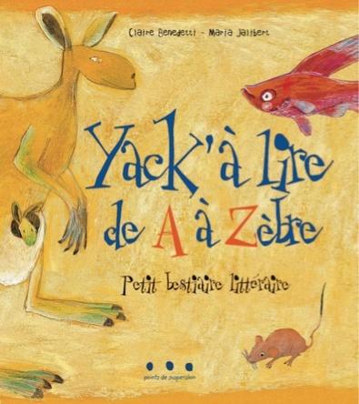 Yack'à lire de A à Zèbre | Maria Jalibert