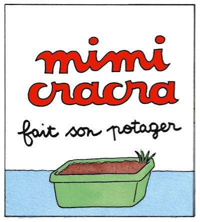 Mimi Cracra fait son potager | Agnès Rosenstiehl
