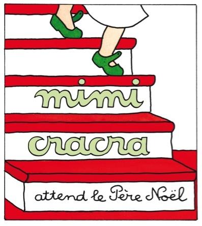 Mimi Cracra attend le père noël | Agnès Rosenstiehl