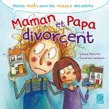 Maman et papa divorcent | Edwige Planchin